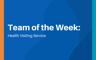 Team of the Week: Health Visiting Service