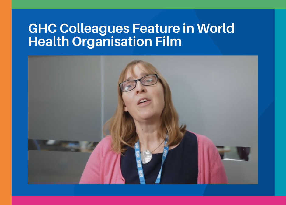 GHC Colleagues Feature in World Health Organisation Film