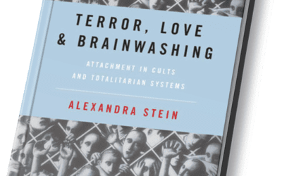 Terror, Love and Brainwashing – Attachment in Cults and Totalitarian Systems