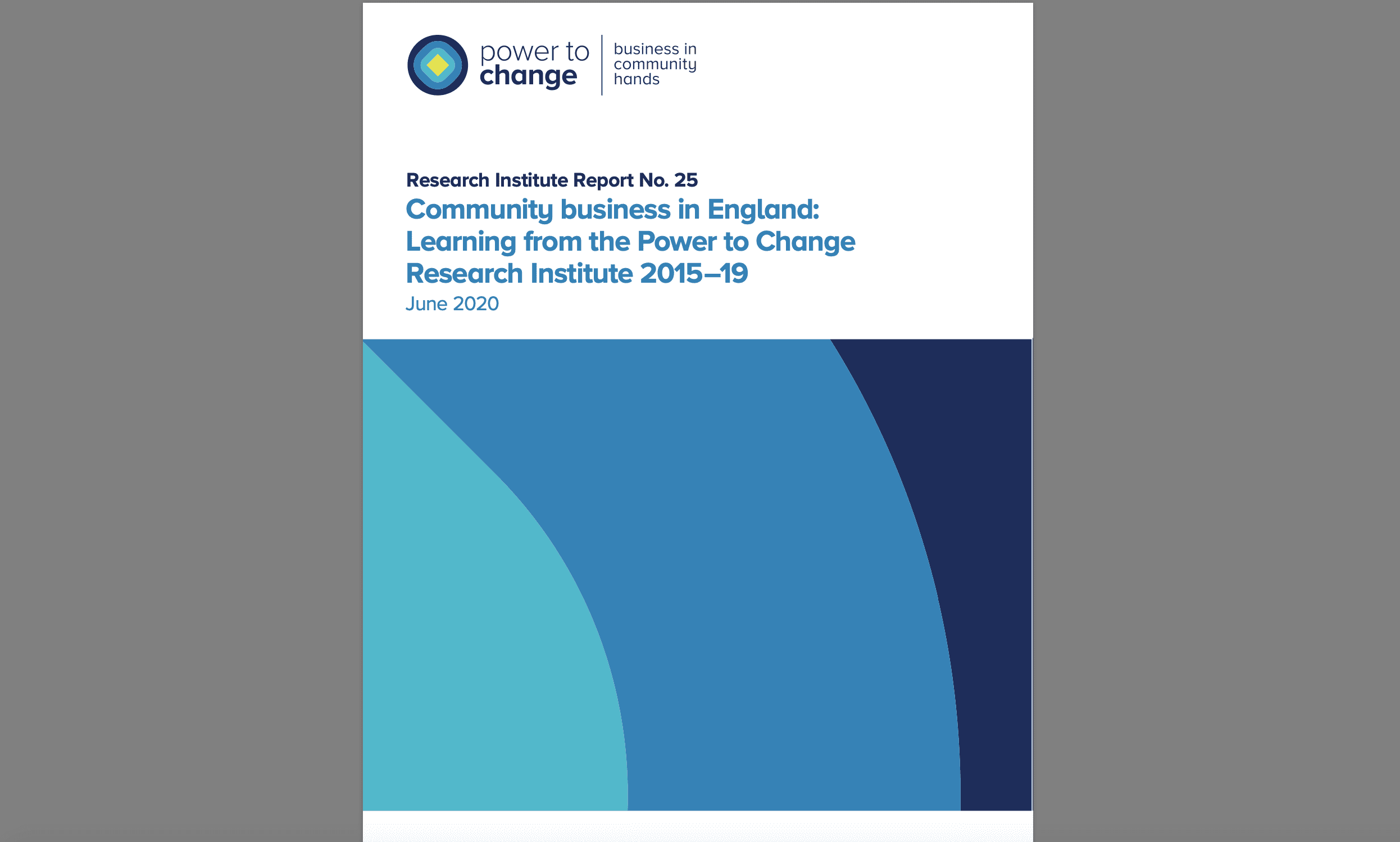 Community business in England: Learning from the Power to Change Research Institute 2015–19